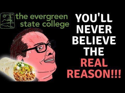 EVERGREEN STATE COLLEGE IS (RIGHTFULLY) COLLAPSING