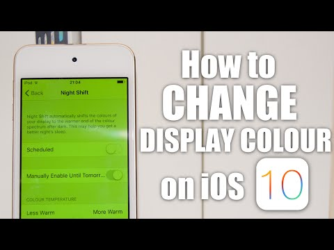 How to Change Display Colour on iOS 10 (More Advanced Nightshift)
