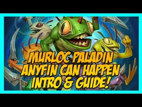 Hearthstone Murloc Paladin / Anyfin Can Happen OTK Deck Guide & Introduction