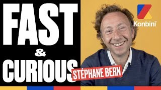 Le Fast & Curious de Stéphane Bern | Konbini