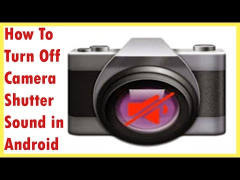 how to disable camera sound in android | Turn Off Camera Shutter Sound In Android