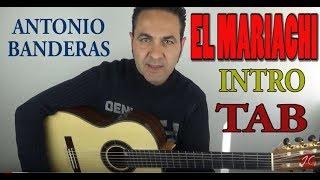 (Antonio Banderas) Cancion_Del_Mariachi-Jeronimo de Carmen, Tutorial, Guitarraflamenca