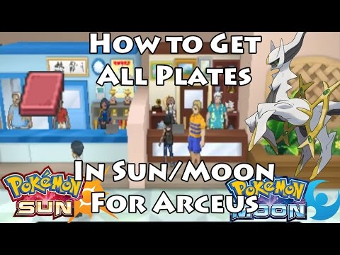 [FULL] How to Get All 17 Arceus Plates in Pokemon Sun/Moon [ALL PLATE LOCATIONS]