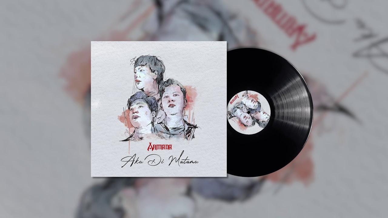 Download Armada - Aku Di Matamu (Official Audio) MP3 Gratis