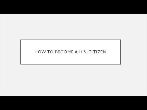 How to become a U.S. citizen - Citizenship through Naturalization