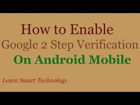 How to Enable Google 2 Step Verification On Android Mobile | Google 2 Step Verification 2018