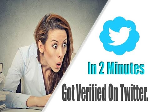 How to Get Verified Blue Badge on Twitter 100%  2017-18