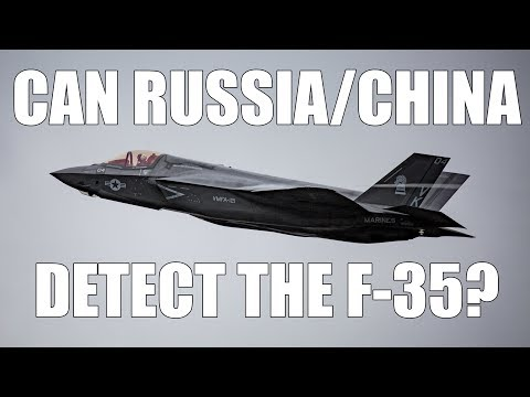 Can Russia and China Detect the F-35 Stealth Aircraft?