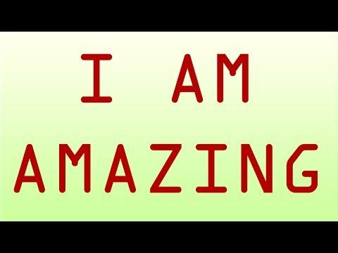 I AM AMAZING - Powerful Affirmations For Success Self Confidence Prosperity Abundance More Money