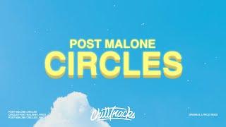 Post Malone – Circles (Lyrics)