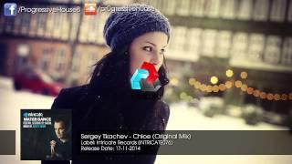 Sergey Tkachev  Chloe Original Mix