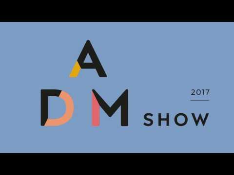 ADM SHOW 2017