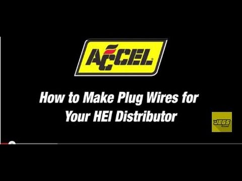 ACCEL How To Make Crimp Spark Plug Wires For HEI Distributor Tutorial Instructions Installation
