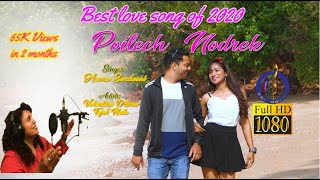 Konkani Song: Poilech Nodrek  / Singer: Hema Sardesai  / Music: Selvyn J C Braganca