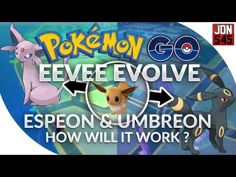 Pokemon Go Gen 2 Eevee Evolve Espeon Umbreon How Will It Work