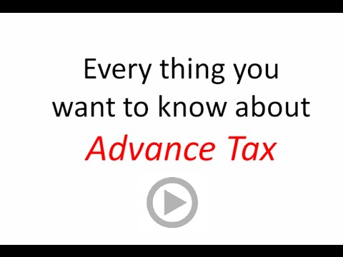 Advance Tax - How to Calculate and Penalties involved on missing deadline