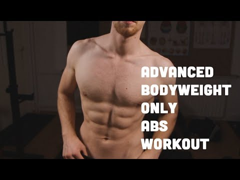 Abdominal Workout: BODY WEIGHT ONLY    Advanced