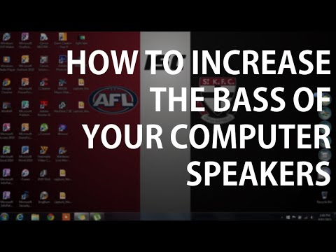 How To Increase The Bass Of Your Computer Speakers