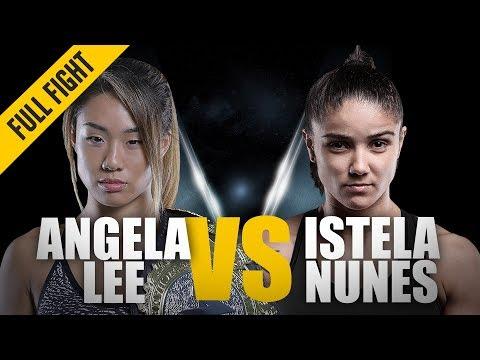 Xxx Mp4 ONE Full Fight Angela Lee Vs Istela Nunes Relentless Finishing Instincts May 2017 3gp Sex