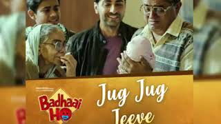 Badhaai Ho: Jug Jug Jeeve MP3 SONG | Ayushmann Khurrana, Sanya Malhotra | Shubha Mudgal
