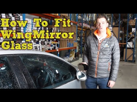How To Fit Wing Mirror Glass - Stick On Type