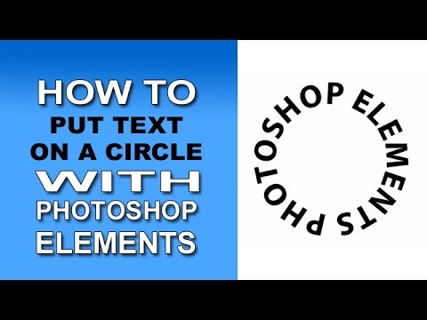 Text on a Circle with Photoshop Elements