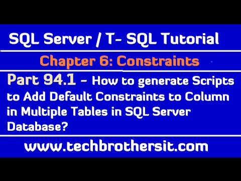 Generate Scripts to Add Default Constraint to Column in Multiple Tables in SQL Server Database-P94.1