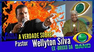 Wellyton Silva: Ex -bruxo da Band