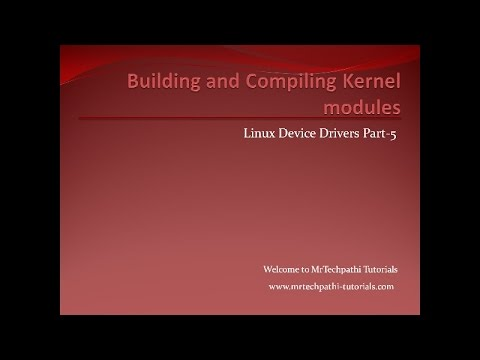 Linux Device Drivers - Part-5 : Implementing and Running Helloworld program