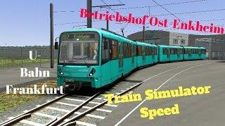 Train Simulator Speed #9 U-bahn Frankfurt : Betriebshof Ost-enkheim