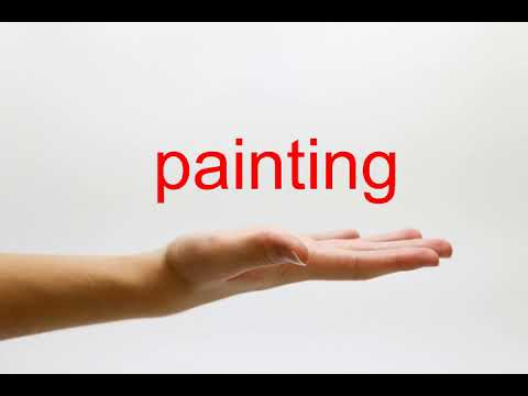 How to Pronounce painting - American English