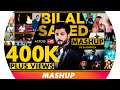 The Bilal Saeed Love Mashup Dj Chooza Bilal Saeed Songs Late