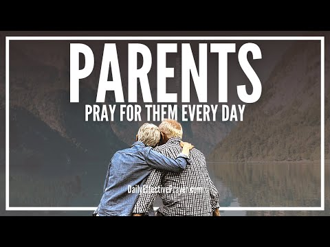 Prayer For Parents - Prayer For Your Parents Good Health and Blessings