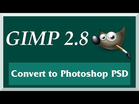 How to Convert GIMP XCF to Photoshop PSD in Under 1 Minute | GIMP 2.8