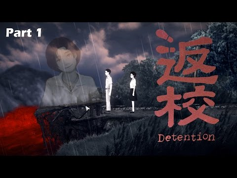Detention 返校 Full Game Walkthrough Part 1 | IS THIS PURGATORY? | Horror Game Gameplay & Let's Play