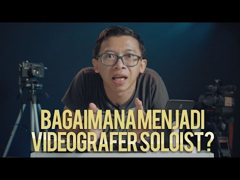 One Man Band Professional Videographer [Tutorial Videografi #5]