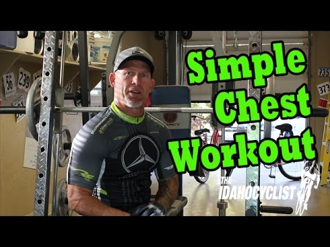 Fast And Effective Chest Workout.  Great For Cyclist.