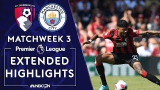 Bournemouth V Manchester City PREMIER LEAGUE HIGHLIGHTS 82519 NBC Sports