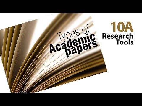 Research tools 10A - Types of Academic Papers