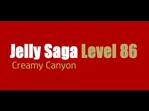 Candy Crush Jelly Saga Level 86 Help,Tips,Tricks and Cheats