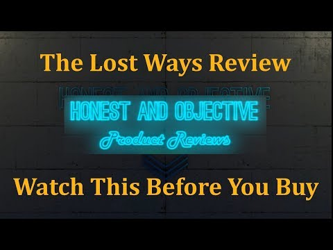 The Lost Ways Honest Review ▶ Learn from Our Ancestors,  How To Survive Anything ◀  *
