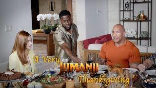 JUMANJI: THE NEXT LEVEL - A Very Jumanji Thanksgiving