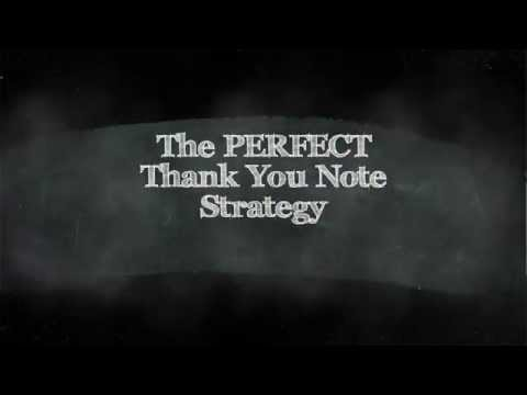 The PERFECT Thank You Note Strategy