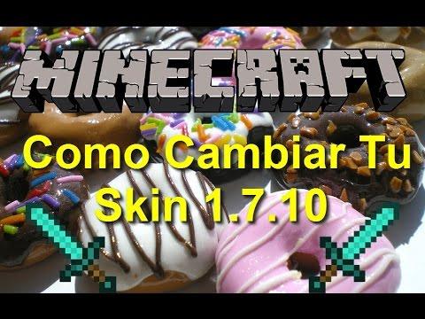 Minecraft 1.7.10 | Como cambiar tu skin | Con Forge | FACIL!!! [No Premium]
