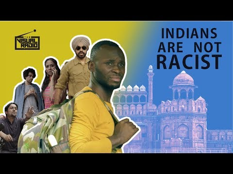 Indians are not Racist | Being Black in India | The Visual Radio