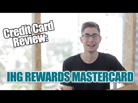Credit Card Review: IHG Rewards MasterCard from Chase - Low Annual Fee