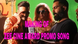 Making of zee cine award 2017  Promo song fazilPuria / Rossh