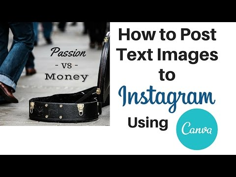 How to Post Text Images to Instagram Using Canva