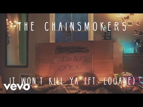 The Chainsmokers - It Won't Kill Ya (Audio) ft. Louane
