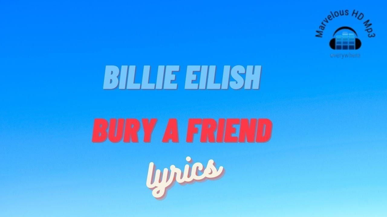 Billie Eilish - Bury A Friend Lirik | Bury A Friend - Billie Eilish lyrics